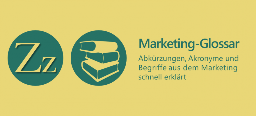 Marketing-Glossar Z